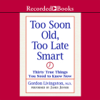 Too Soon Old, Too Late Smart Cover Image