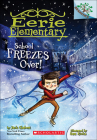 School Freezes Over! (Eerie Elementary #5) Cover Image