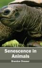 Senescence in Animals Cover Image