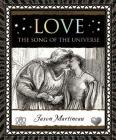 Love: The Song of the Universe (Wooden Books) Cover Image