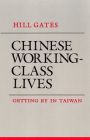 Chinese Working-Class Lives (Anthropology of Contemporary Issues) Cover Image