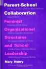 Parent-School Collaboration: Feminist Organizational Structures and School Leadership (Suny Series) Cover Image
