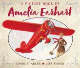 A Picture Book of Amelia Earhart (Picture Book Biography) Cover Image