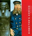 Director's Choice: A Tour of Masterpieces in the Museum of Fine Arts, Boston Cover Image