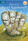 Where Is Mount Rushmore? (Where Is?) Cover Image