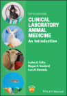 Clinical Laboratory Animal Medicine: An Introduction Cover Image