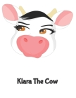Klara The Cow: (120 Page Lined Notebook for Kids, Writing and Coloring, 8.5 x 11; 21.6 x 27.9, Large Notebook, Pink) Cover Image