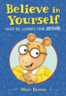 Believe in Yourself: What We Learned from Arthur Cover Image