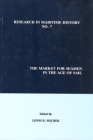 The Market for Seamen in the Age of Sail (Research in Maritime History Lup) Cover Image
