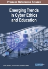 Emerging Trends in Cyber Ethics and Education Cover Image
