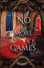 No More Games (Fun and Games #3) Cover Image