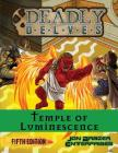 Deadly Delves: Temple of Luminescence (D&D 5e) Cover Image