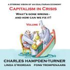 Capitalism in Crisis (Volume 1): What's gone wrong and how can we fix it? Cover Image