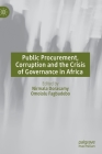 Public Procurement, Corruption and the Crisis of Governance in Africa Cover Image