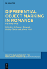 Differential Object Marking in Romance: The Third Wave Cover Image