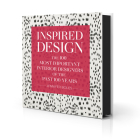 Inspired Design: The 100 Most Important Interior Designers of the Past 100 Years Cover Image