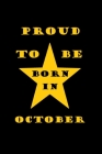 Proud to be born in october: Birthday in october Cover Image