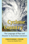 Cyclone Country: The Language of Place and Disaster in Australian Literature Cover Image