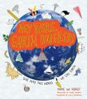 Hey There, Earth Dweller!: Dive Into This World We Call Earth Cover Image