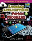 Amazing Applications and Perfect Programs (Get Connected to Digital Literacy) Cover Image