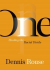 One: Healing the Racial Divide Cover Image