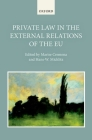 Private Law in the External Relations of the Eu Cover Image