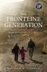 The Frontline Generation: How We Served Post 9/11 Cover Image