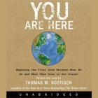 You Are Here: Exposing the Vital Link Between What We Do and What That Does to Our Planet Cover Image