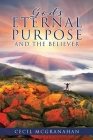God's Eternal Purpose and The Believer Cover Image