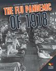 Flu Pandemic of 1918 (History's Greatest Disasters) Cover Image