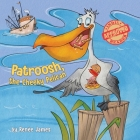 Patroosh, the Cheeky Pelican Cover Image