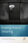 Making Animal Meaning (The Animal Turn) Cover Image