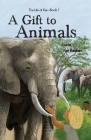A Gift To Animals Cover Image