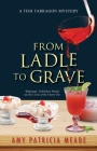 From Ladle to Grave Cover Image