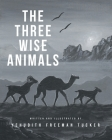 The Three Wise Animals Cover Image