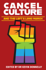 Cancel Culture and the Left's Long March Cover Image
