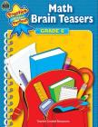 Math Brain Teasers, Grade 6 Cover Image