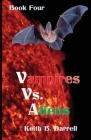 Vampires vs. Aliens, Book Four Cover Image