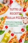 Tutte Le Ricette Sulla Pizza Cover Image