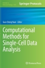 Computational Methods for Single-Cell Data Analysis (Methods in Molecular Biology #1935) Cover Image