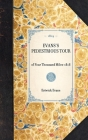 Evans's Pedestrious Tour: Reprint of the Original Edition: Concord, New Hampshire, 1819 (Travel in America) Cover Image
