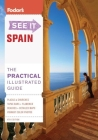 Fodor's See It Spain, 4th Edition Cover Image