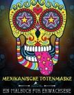 Mexikanische Totenmaske: Ein Malbuch für Erwachsene Cover Image