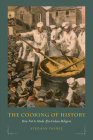 The Cooking of History: How Not to Study Afro-Cuban Religion Cover Image