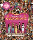 Where are The Kardashians? Cover Image