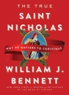 The True Saint Nicholas: Why He Matters to Christmas Cover Image