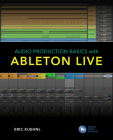 Audio Production Basics with Ableton Live Cover Image