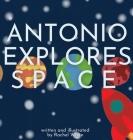 Antonio Explores Space Cover Image