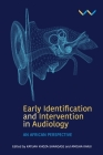 Early Detection and Intervention in Audiology: An African Perspective Cover Image