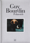 Guy Bourdin: Polaroids Cover Image